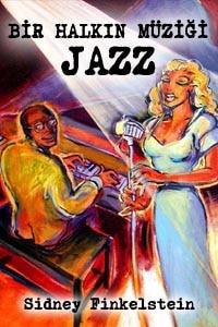 Bir Halkın Müziği Jazz
